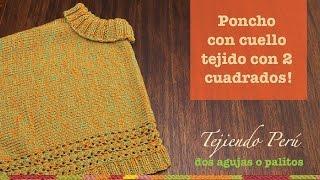 getlinkyoutube.com-Poncho con cuello hecho de dos cuadrados tejidos en dos agujas o palitos