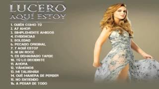 getlinkyoutube.com-Lucero   Aqui Estoy 2014  CD completo