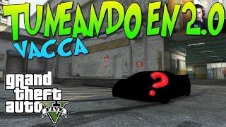 """getlinkyoutube.com-GTA 5 TUNEANDO EN 2.0 """"EL VACCA"""" UN COLOR RARITO PERO NO ESTA MAL!  xFaRgAnx"""