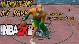 getlinkyoutube.com-NBA 2K16 My Park | No Teammate Grade Glitch |