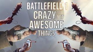 getlinkyoutube.com-Battlefield 1: 10 Crazy Yet Awesome Things