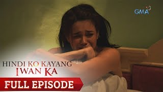 Hindi Ko Kayang Iwan Ka: Ang simula ng laban ni Thea (Full Episode 1)