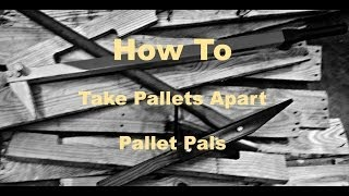 getlinkyoutube.com-Pallet Pryer - Take Pallets Apart Easily! With The Pallet Pals