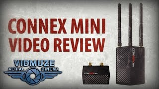 Connex Mini HD Aerial Wireless Downlink Review | VidMuze