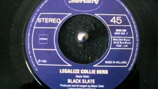 Black Slate - Legalize Collie Herb