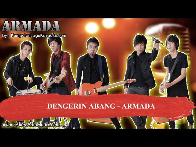DENGERIN ABANG - ARMADA Karaoke