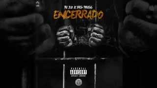 "getlinkyoutube.com-""ENCERRADO"" - TU ZO FT THUG POL - BIG MORO BY TR"