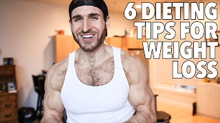 6 Dieting And Weight Loss Tips For Men, Women & Beginners