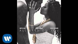 getlinkyoutube.com-Meek Mill Ft. Nicki Minaj & Chris Brown - All Eyes On You (Official Audio)