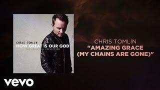 getlinkyoutube.com-Chris Tomlin - Amazing Grace (My Chains Are Gone) (Lyrics And Chords)