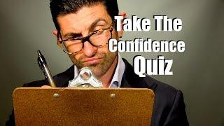 getlinkyoutube.com-Take The Confidence Quiz | How Confident Are You?