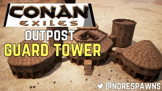 getlinkyoutube.com-Conan Exiles - Outpost Guard Tower