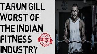 Tarun gill worst of the indian fitness industry/Tarun gill is fake/ WORST WORKOUT PROGRAM