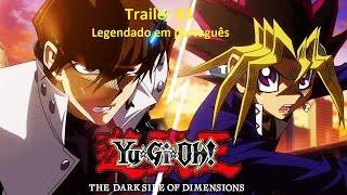 getlinkyoutube.com-Yu-Gi-Oh! - The Dark Side of Dimensions Trailer 3 Legendado em português