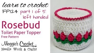 getlinkyoutube.com-Crochet Rosebud Toilet Paper Topper Left - Part 1 of 5 - Pattern # FP124