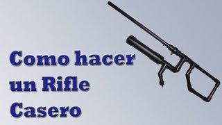 getlinkyoutube.com-Como hacer un Rifle Casero (Tutorial Paso a Paso)