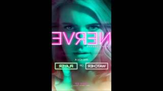 getlinkyoutube.com-Nerve Soundtrack (2016 movie) - Can't Get Enough