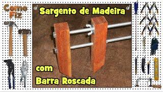 getlinkyoutube.com-Sargento de Madeira com Barra Roscada #1 • Grampo Marcenaria • Como Fiz