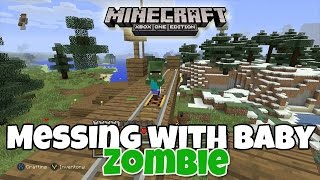 getlinkyoutube.com-Messing with Baby Zombie - Minecraft Xbox One Edition (Gameplay, Walkthrough)