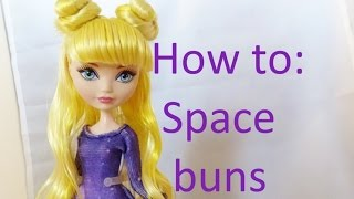 getlinkyoutube.com-Doll Hair Tutorial: Space buns on Ever After High dolls by EahBoy