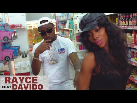 Rayce Ft. Davido - Wetin Dey Remix (Official Video)
