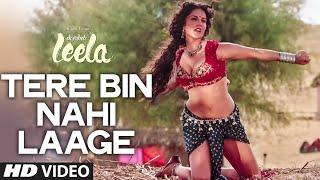 getlinkyoutube.com-'Tere Bin Nahi Laage' FULL VIDEO SONG   Sunny Leone   Tulsi Kumar   Ek Paheli Leela