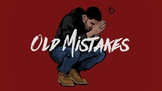 getlinkyoutube.com-Drake type beat - Old Mistakes (2016)