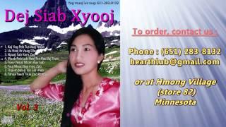 getlinkyoutube.com-Dej Siab Xyooj CD Album Vol.3 (Hmong Christian Song)