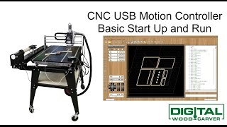 CNC USB Motion Controller -  Basic Startup and Run