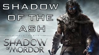 getlinkyoutube.com-Shadow Of Mordor Song - Shadow Of The Ash by Miracle Of Sound