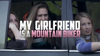 getlinkyoutube.com-My Girlfriend Is A Mountain Biker