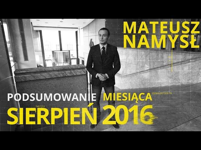 Mateusz Namysł, #6 PODSUMOWANIE MIESIĄCA (02.09.2016)