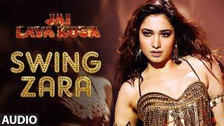 Swing Zara Full Song ||
