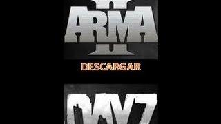 Descarga e Instala Arma 2 + Dayz  [Spanish][full online][mod incluyed][TheALvaropc]