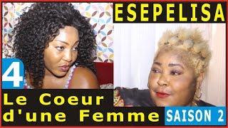 Le Coeur d'une Femme (SAISON 2) EPISODE 4 Fanny Masudi, Serge Sifa Omari Mimie Coquette Elko Vinny