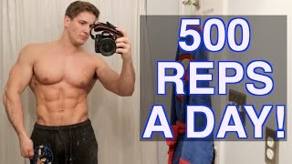 30 Day - 500 Reps A Day Challenge!   BUILD UNBELIEVABLE MUSCLE & STRENGTH!