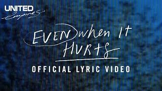 getlinkyoutube.com-Even When it Hurts (Praise Song) Official Lyric Video -- Hillsong UNITED