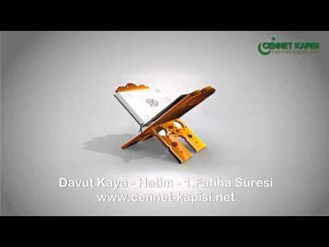 Davut Kaya - Fatiha Suresi - Kuran'i Kerim - Arapça Hatim Dinle - www.cennet-kapisi.net