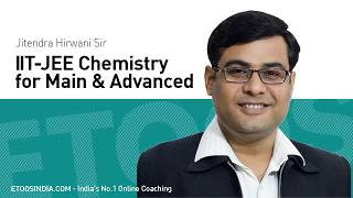 Chemical Kinetics by Jitendra Hirwani (JH) Sir (ETOOSINDIA.COM)