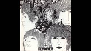 Beatles - Revolver (FULL ALBUM - Stereo Remastered)