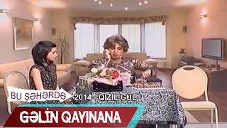 getlinkyoutube.com-Gəlin - qaynana münasibətləri - Qızıl Gül (Bir parça, 2014)