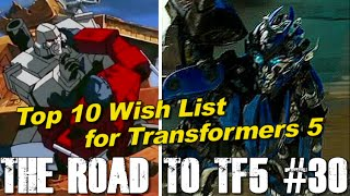 getlinkyoutube.com-Top 10 Scenes I want for Transformers 5 - [THE ROAD TO TF5 #30]