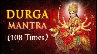 Durga Mantra - Sarva Mangala Mangalye | 108 Times with Detailed Meaning