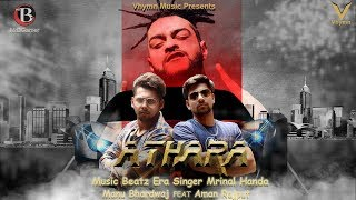 Athara 2018 (Official Music video) Mrinal Handa ft. Manu Bhardwaj