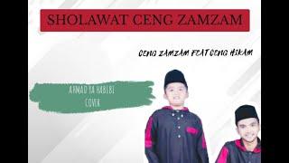 Ceng Zamzam Feat Ceng Hikam _ Ahmad ya habibi