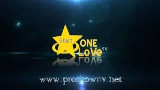[Share] Style Intro Proshow Logo StartOneLove9x [New] Style Intro 31 by NgocTrai