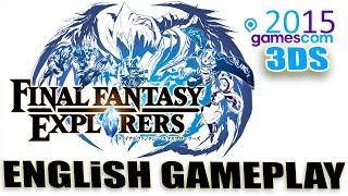 getlinkyoutube.com-Final Fantasy Explorers / English Gameplay / Direct Sound / Gamesom 2015