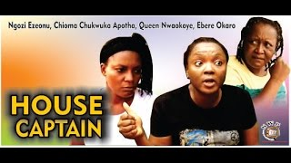 House Captain   - 2014 Latest Nigerian Nollywood Movie