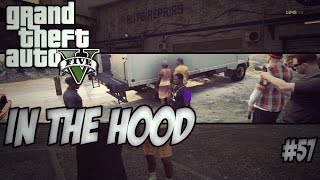 getlinkyoutube.com-GTA In The Hood Ep #57 (HD)