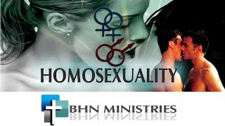 BHN Series: Episode 10- Homosexuality